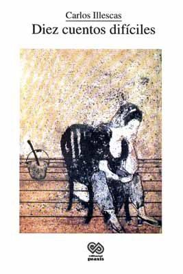 Diez cuentos, obra de Carlos Illescas