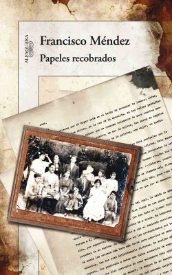 Papeles Recobrados, Francisco Méndez Escobar