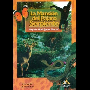 biografia-virgilio-rodriguez-macal-mansion-pajaro-serpiente