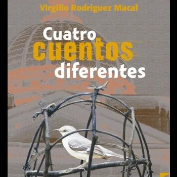 virgilio-rodriguez-macal-cuatro-cuentos-diferentes