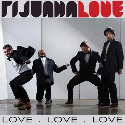 Tijuana Love