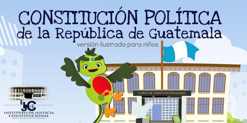 Constitución Política de la República de Guatemala ilustrada para niños