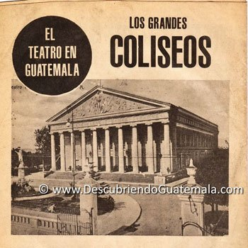 el-primer-teatro-que-hubo-en-guatemala-coliseos