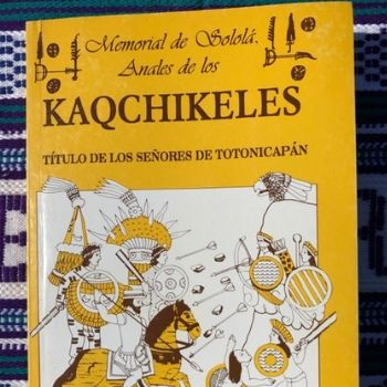 memorial-de-solola-anales-de-los-kaqchikeles-mayas