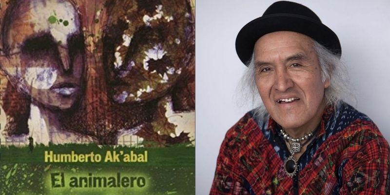 ¿Cuál es la importancia del libro El animalero de Humberto Ak'abal?