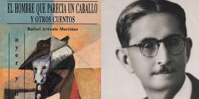 Importancia del libro El hombre que parecía un caballo de Rafael Arévalo Martínez